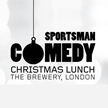 Sportsman Comedy Christmas Lunch