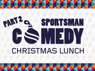 Kick off your festive season at the Sportsman Comedy Christmas Lunch - Part Two!