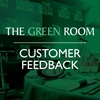 The Green Room: Customer Feedback